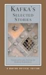 Kafka's Selected Stories - Stanley Corngold, Franz Kafka