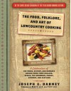 The Food, Folklore, and Art of Lowcountry Cooking: A Celebration of the Foods, History, and Romance Handed Down from England, Africa, the Caribbean, France, Germany, and Scotland - Joseph E. Dabney