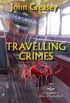 Traveling Crimes - John Creasey
