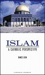 Islam: A Catholic Perspective - Jimmy Akin