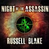 Night of the Assassin (Assassin, #1) - Russell Blake