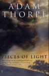 Pieces Of Light - Adam Thorpe