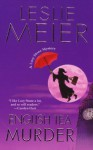 English Tea Murder (Lucy Stone Mysteries) - Leslie Meier