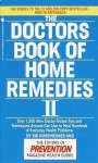 The Doctors Book of Home Remedies II: Over 1,200 New Doctor-Tested Tips and Techniques Anyone Can Use to Heal Hundreds of Everyday Health Problems - Prevention Magazine, Sid Kirchheimer