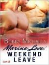 Marine Love: Weekend Leave - Bobby Michaels