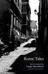 Rome Tales - Helen Constantine, Hugh Shankland