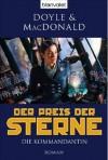 Der Preis der Sterne 1: Die Kommandantin - Debra Doyle, James D. Macdonald, Wolfgang Thon