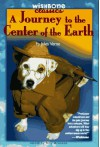 Journey to the Center of the Earth - Joe Boddy, Kathryn Yingling, Jules Verne, Billy Aronson