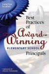 Best Practices of Award-Winning Elementary School Principals - Sandra Harris