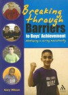 Breaking Through Barriers to Boys' Achievement: Developing a Caring Masculinity - Gary Wilson