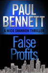 False Profits (Nick Shannon) - Paul Bennett