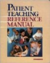 Patient Teaching Reference Manual with CD-ROM - Lippincott Williams & Wilkins, Springhouse
