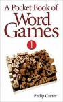 Pocket Book of Word Games - Philip J. Carter