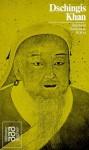 Dschingis Khan. Mit Bildern Und Selbstzeugnissen - Reinhold Neumann-Hoditz