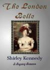 The London Belle (Signet Regency Romance) - Shirley Kennedy