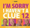 I'm Sorry I Haven't a Clue 12 (BBC Audio) - Humphrey Lyttelton, Tim Brooke-Taylor, Barry Cryer, Graeme Garden, Jeremy Hardy, Sandi Toksvig, Tony Hawks, Linda Smith