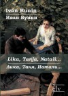 Lika, Tanja, Natali... - Ivan Bunin