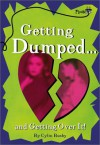 Getting Dumped . . . and Getting Over It - Cylin Busby