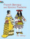 French Baroque and Rococo Fashions - Tom Tierney