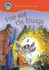 Finn and the Hiccups. Written by Mick Gowar - Mick Gowar