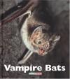 Vampire Bats - Patrick Merrick