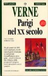 Parigi nel XX secolo - Jules Verne