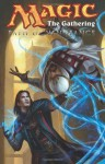 Magic: The Gathering Volume 3: Path of Vengeance (Magic: The Gathering (IDW)) - Martin Coccolo, Matt Forbeck