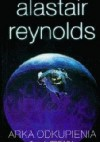 Arka odkupienia t.1 - Alastair Reynolds