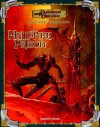 Fantastic Locations: Hellspike Prison (Dungeon & Dragons Roleplaying Game: Rules Supplements) - Matt Sernett, Rob Heinsoo