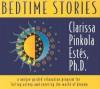 Bedtime Stories - Clarissa Pinkola Estés