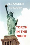 Torch in the Night - Alexander Butziger
