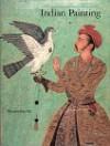 Indian Painting - Pratapaditya Pal