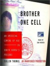 Brother One Cell: An American Coming of Age in South Korea's Prisons (Audio) - Cullen Thomas, Dan Woren