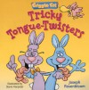 Giggle Fit: Tricky Tongue-Twisters - Joseph Rosenbloom