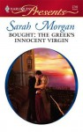 Bought: The Greek's Innocent Virgin (Greek Tycoons) - Sarah Morgan