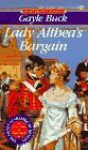Lady Althea's Bargain - Gayle Buck