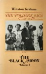The Black Moon (Poldark, #5) Volume 1 - Winston Graham