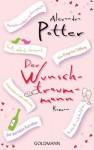 Der Wunschtraummann: Roman (German Edition) - Alexandra Potter, Stefanie Retterbush