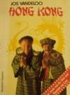 Hong Kong: het boek van de film met Gaston en Leo - Jos Vandeloo