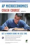 AP Microeconomics Crash Course Book + Online - David Mayer, Advanced Placement
