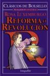Reforma o Revolución - Rosa Luxemburg
