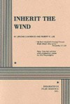 Inherit the Wind - Jerome Lawrence, Robert E. Lee