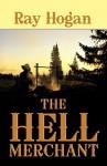 The Hell Merchant - Ray Hogan