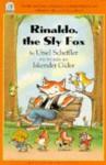 Rinaldo, the Sly Fox - Ursel Scheffler, Ursel Scheffler, U Scheffler