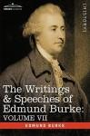 The Writings & Speeches of Edmund Burke: Volume VII - Speeches in Parliament; Abridgement of English History - Edmund Burke