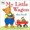 My Little Wagon - Alma Powell, Marsha Winborn