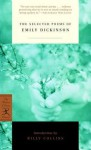 The Selected Poems of Emily Dickinson - Emily Dickinson, Billy Collins