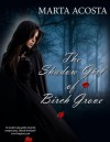 The Shadow Girl of Birch Grove - Marta Acosta
