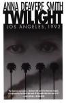 Twilight, Los Angeles, 1992 - Anna Deavere Smith