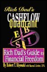 Cashflow Quadrant: Rich Dad's Guide to Financial Freedom - Robert T. Kiyosaki, Sharon L. Lechter